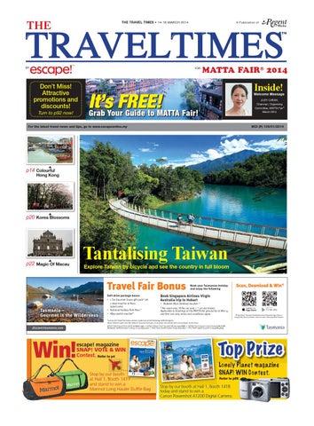 The Travel Times 2014 March Matta Fair By Regent Media Pte Ltd Issuu