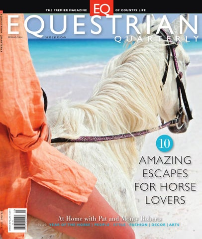 4f8c1cde49009 Equestrian Quarterly, Vol 4. Issue 3 by Equestrian Living - issuu