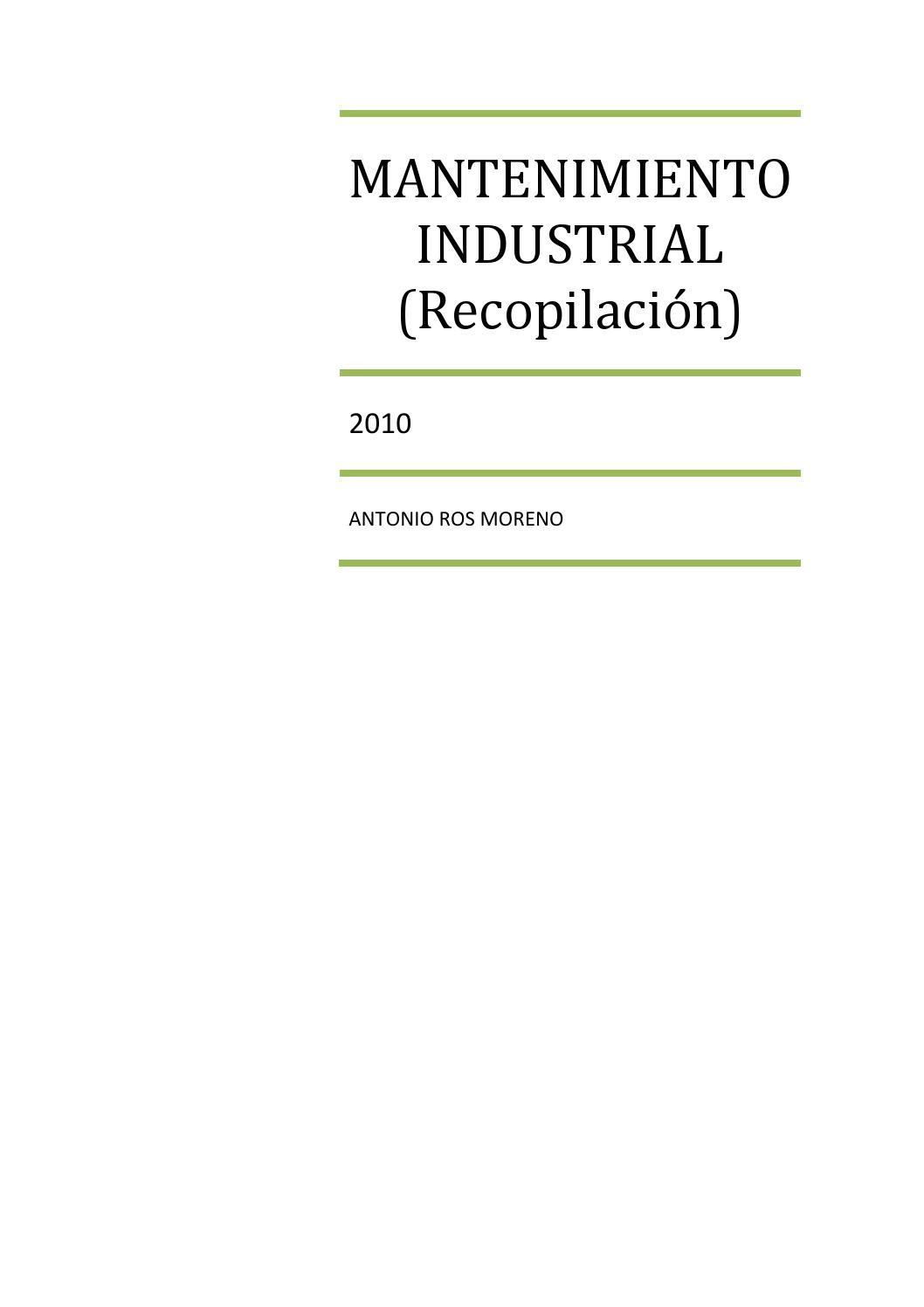 Mantenimiento Industrial by Antonio Ros Moreno - issuu