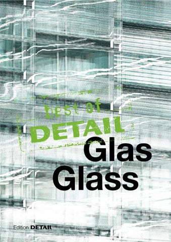 Best Of Detail Glas Glass By Detail Issuu