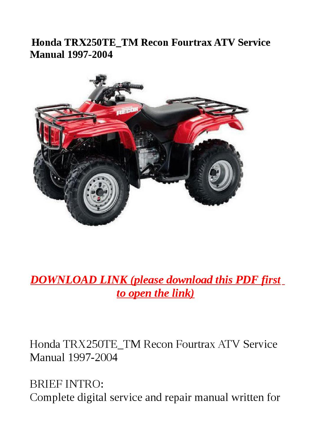 Honda trx250te tm recon fourtrax atv service manual 1997 2004 by yghj -  issuu