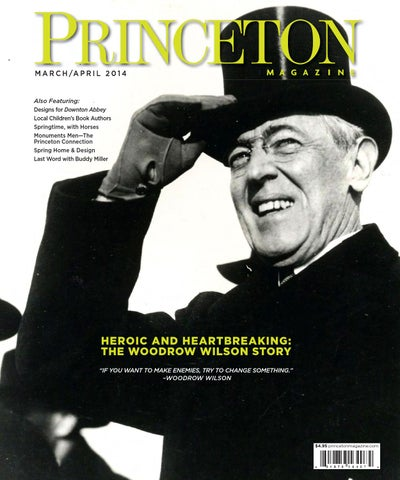 Princeton Magazine Marchapril 2014 By Witherspoon Media Group Issuu