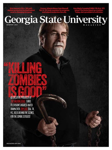 Georgia State University Magazine Q1 2014 By Georgia State