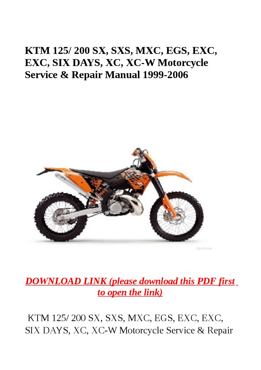 Ktm 125 200 sx, sxs, mxc, egs, exc, exc, six days, xc, xc w motorcycle  service & repair manual 1999 by yghj - issuu