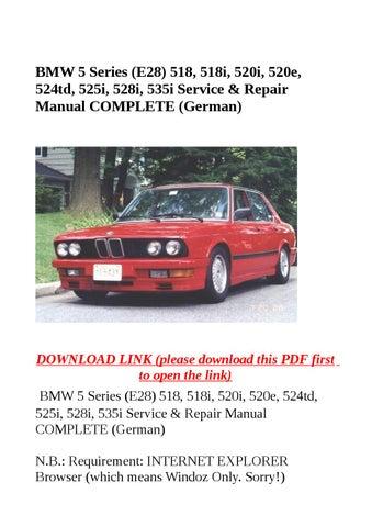 bmw 5 series e28 518 518i 520i 520e 524td 525i 528i 535i rh issuu com  bmw 5 series workshop manual free download