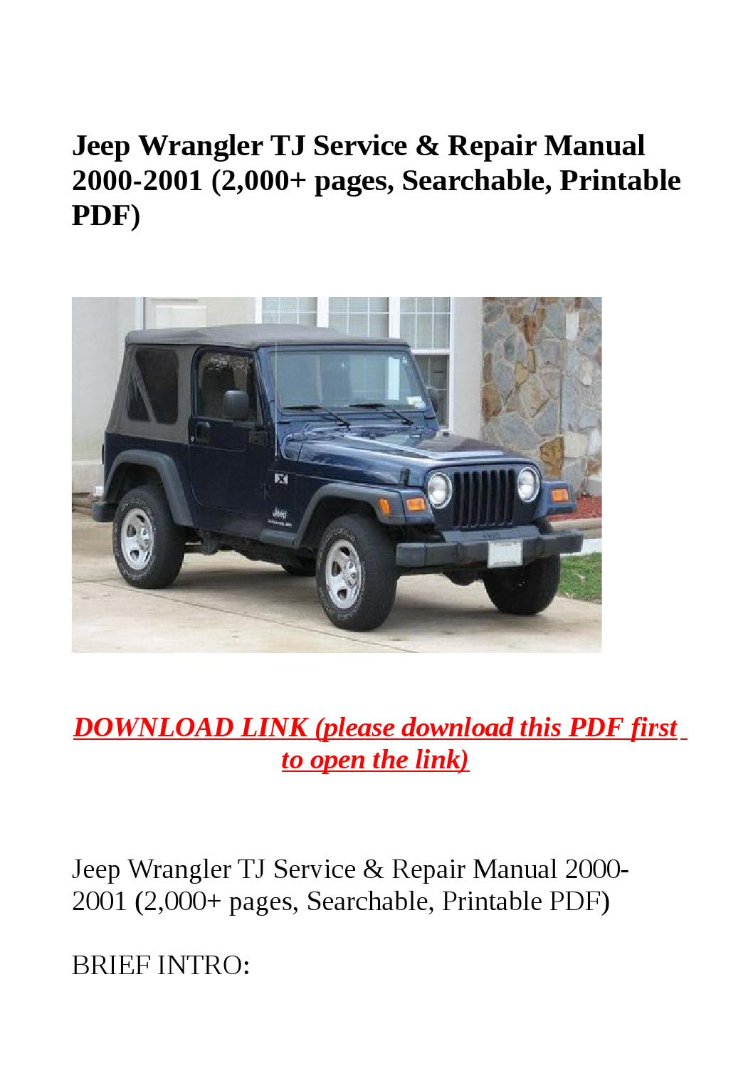 Jeep wrangler tj service & repair manual 2000 2001 (2,000 pages,  searchable, printable pdf) by yghj - issuu