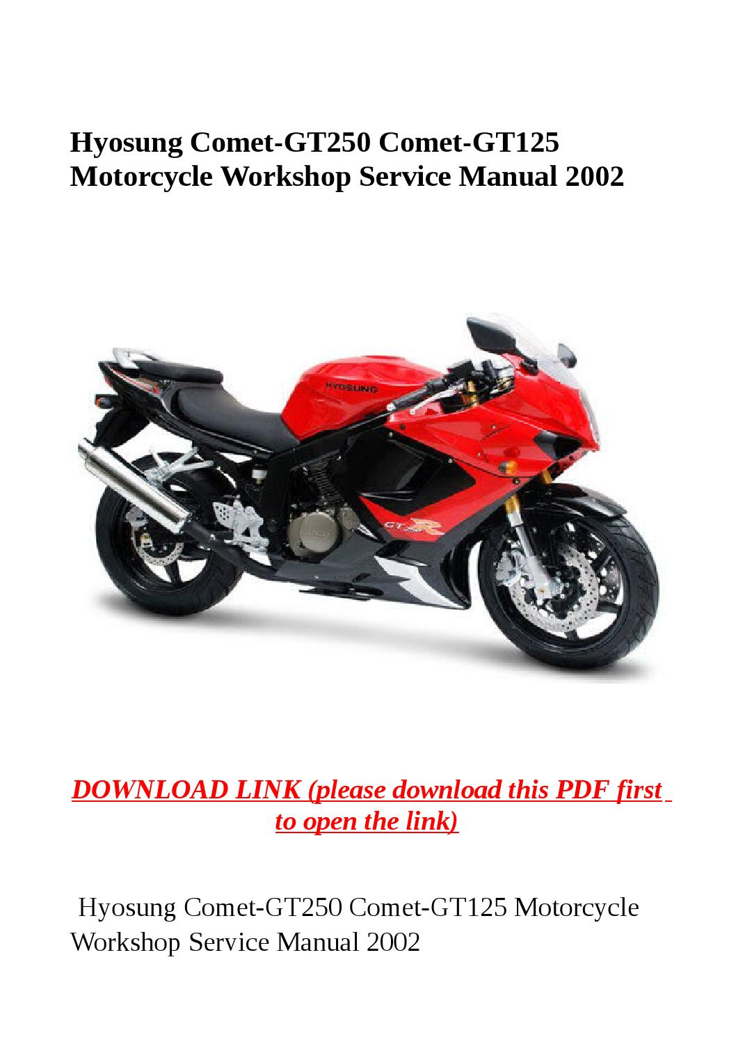 Hyosung comet gt250 comet gt125 motorcycle workshop service manual 2002 by  yghj - issuu
