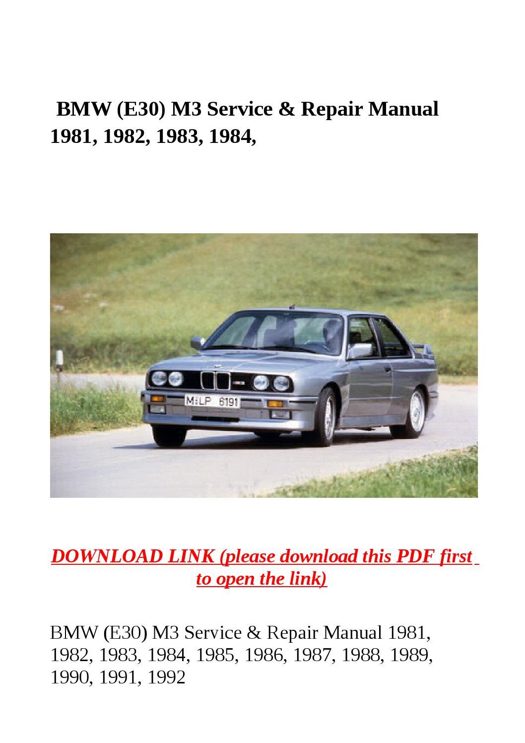 Bmw (e30) m3 service & repair manual 1981, 1982, 1983, 1984, by yghj - issuu