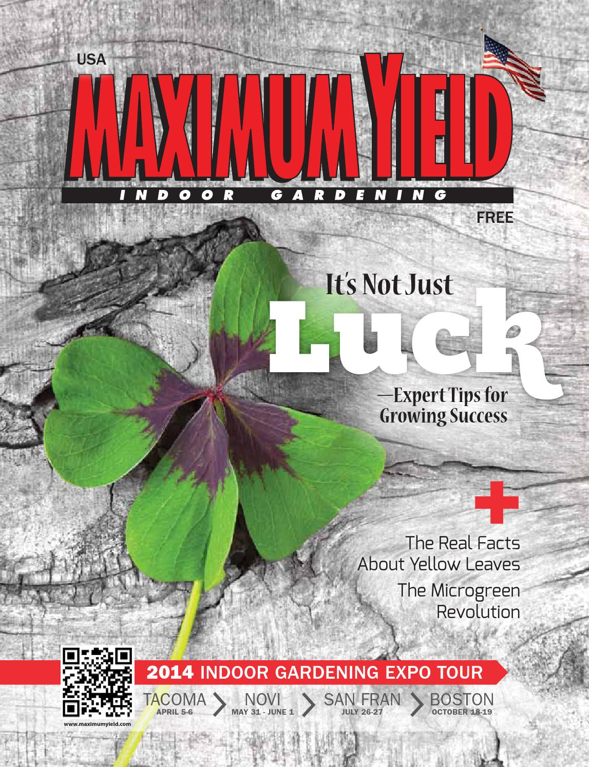Maximum yield usa march 2014 by maximum yield issuu for Indoor gardening expo 2014