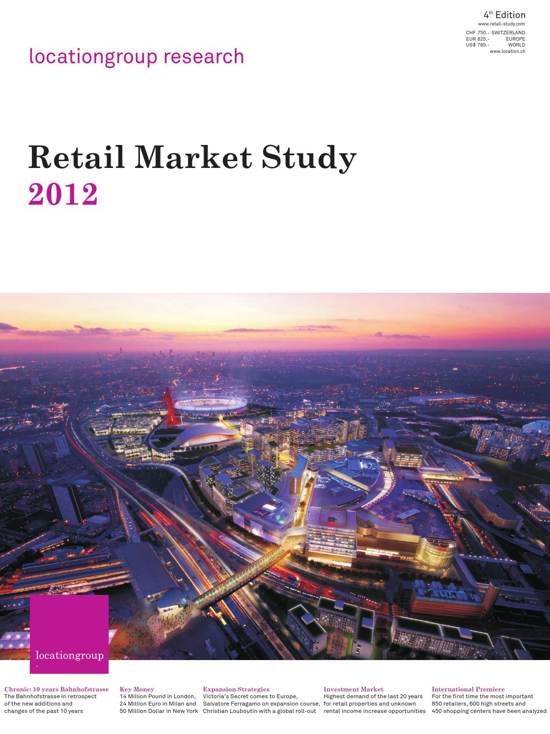Retail Market Study 2012 Full Version by The Location