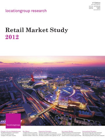c2e019dc035de3 Retail Market Study 2012 - Full Version by The Location Group - issuu
