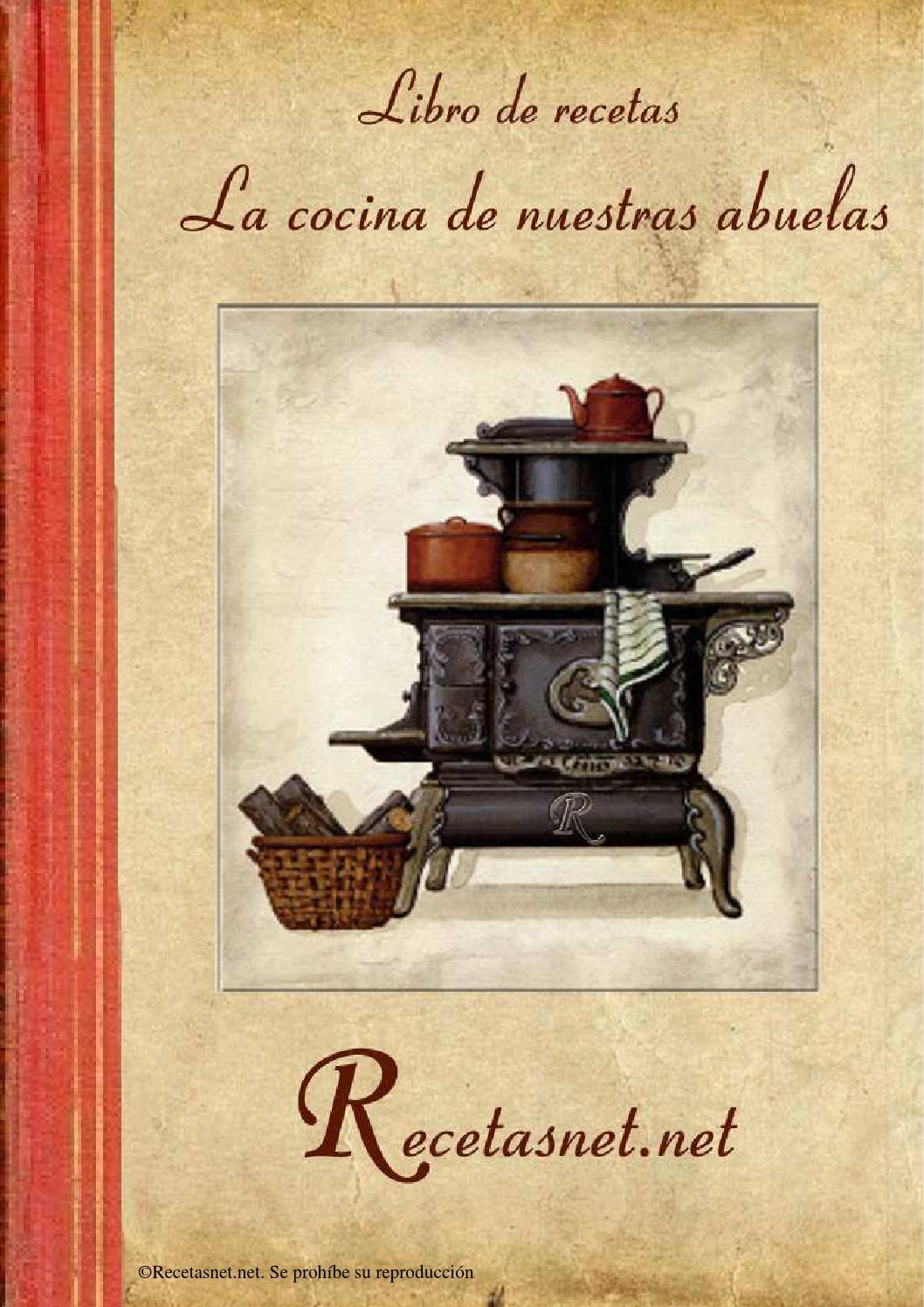 Libro la cocina de nuestras abuelas by RecetasNet - Issuu