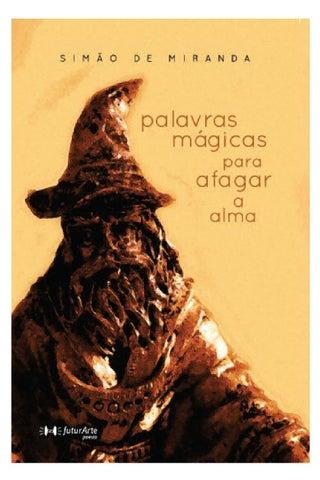 a6f9b02e5a7e Palavras mágicas para afagar a alma - Simão de Miranda
