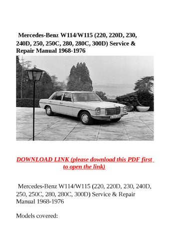 Mercedes benz w114 w115 (220, 220d, 230, 240d, 250, 250c, 280, 280c, 300d)  service & repair manual 1 by yghj - issuuIssuu