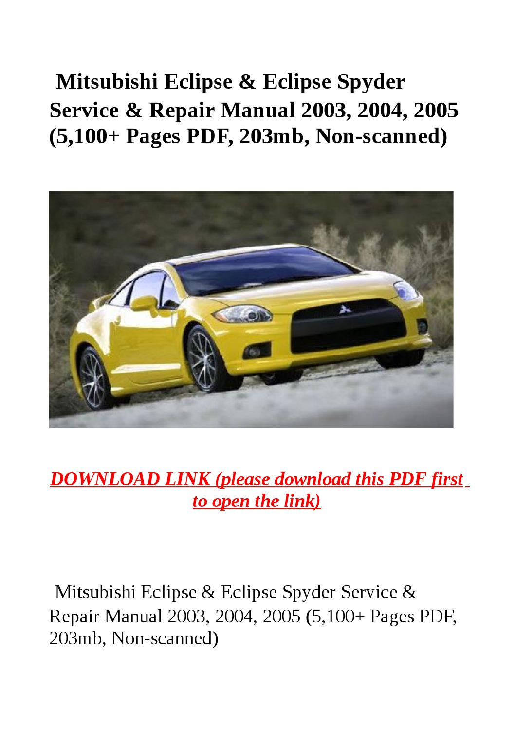 Mitsubishi eclipse & eclipse spyder service & repair manual 2003, 2004, 2005  (5,100 pages pdf, 203mb by dale - issuu