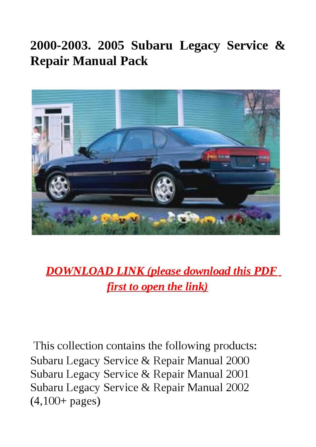 2000 2003 2005 subaru legacy service & repair manual pack by dale - issuu