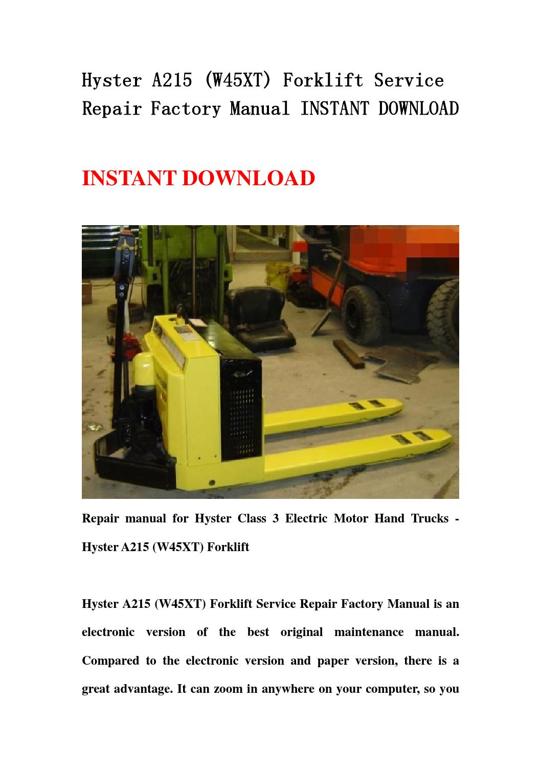 hyster a215 w45xt forklift service repair factory manual. Black Bedroom Furniture Sets. Home Design Ideas