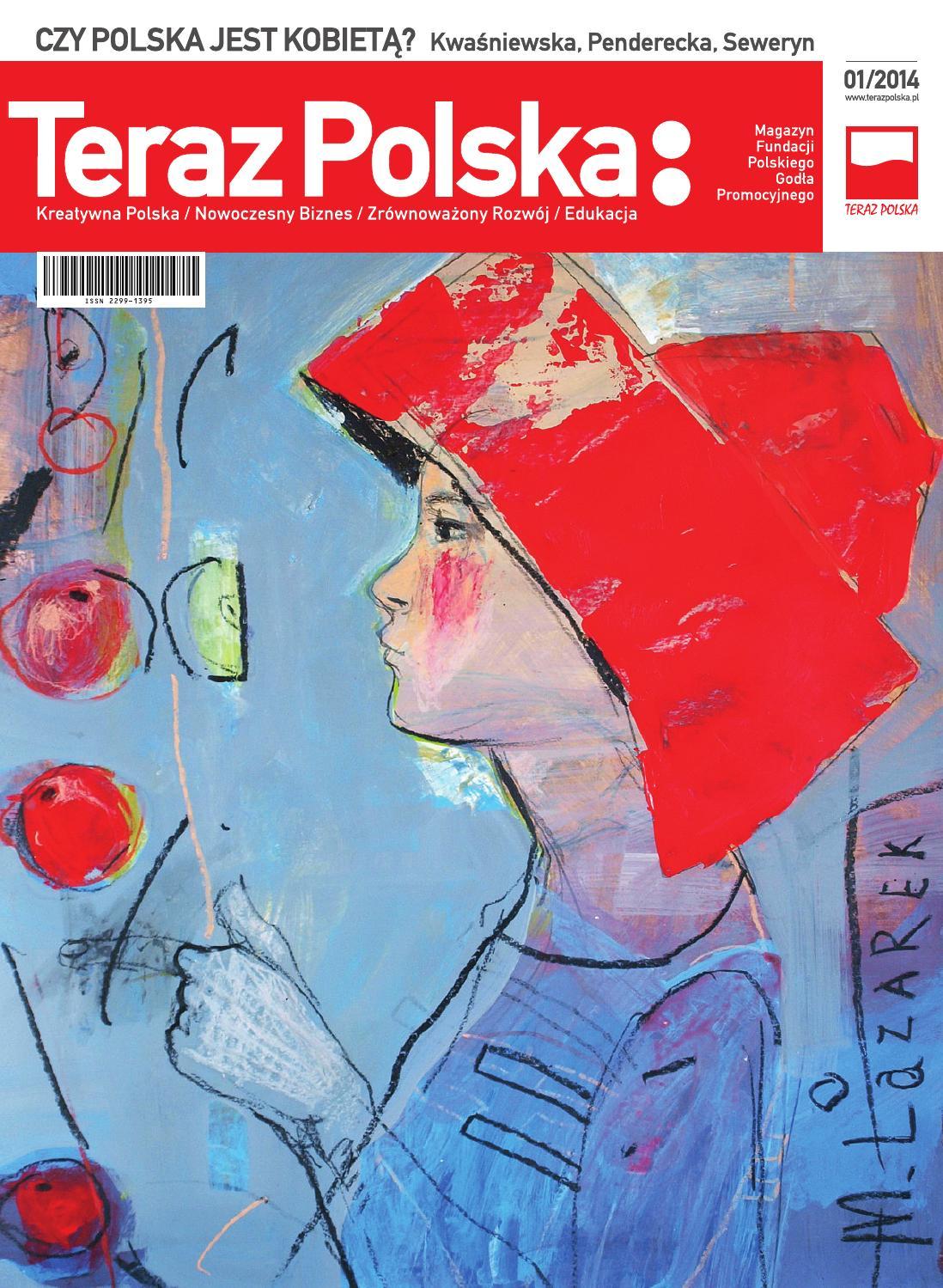 195c8842ee4 Magazyn TERAZ POLSKA: nr. 8 (1/2014) by Best Place Institute - issuu