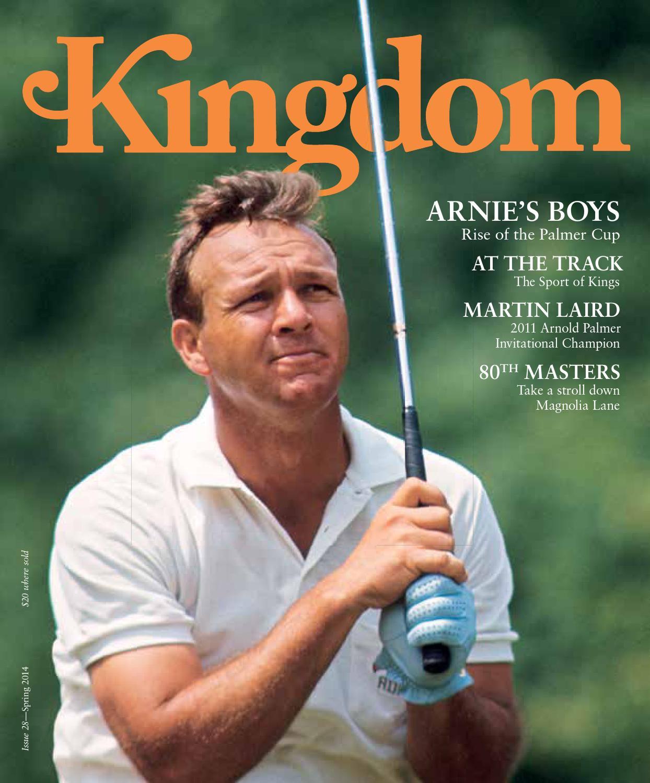 Kingdom 28. Arnold Palmer's ...