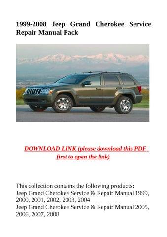 1999 2008 jeep grand cherokee service repair manual pack by dale issuu rh issuu com 2007 jeep grand cherokee manual pdf 2008 jeep grand cherokee manual pdf