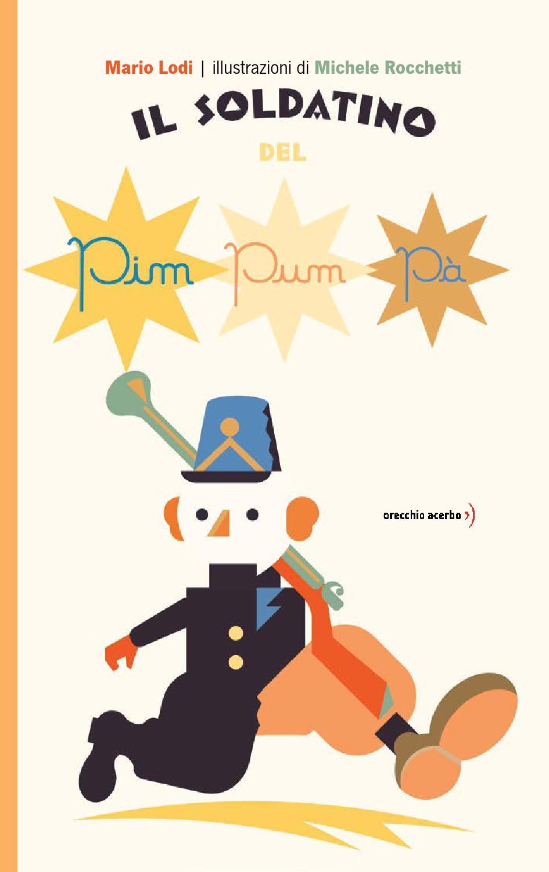 Il soldatino del pim pum p anteprima by le mele del for Vieni da me di chi era la casa misteriosa