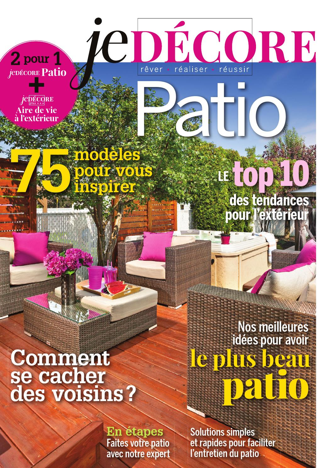 magazine je d core patio avril 2014 by patios et cl tures beaulieu issuu. Black Bedroom Furniture Sets. Home Design Ideas