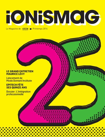 a5eb92c9c7f238 IONIS Mag  25 by IONIS Education Group - issuu