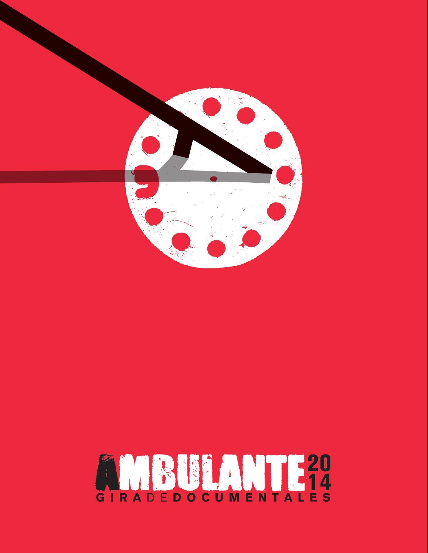 Gira de Documentales Ambulante 2014 by Ambulante Gira de ...