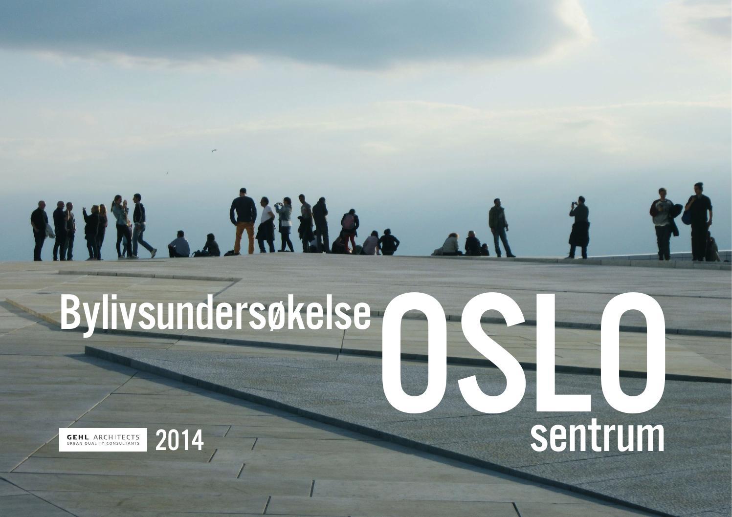 kart milano sentrum Oslo Sentrum   Bylivsundersøkelse by Gehl   Making Cities for  kart milano sentrum