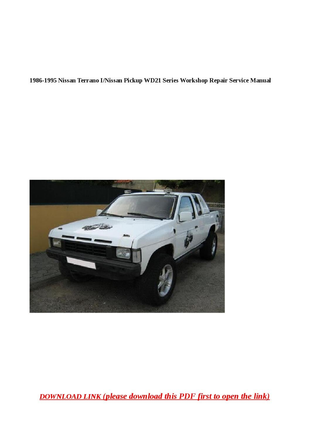 1986 1995 nissan terrano i nissan pickup wd21 series workshop repair  service manual by dale - issuu