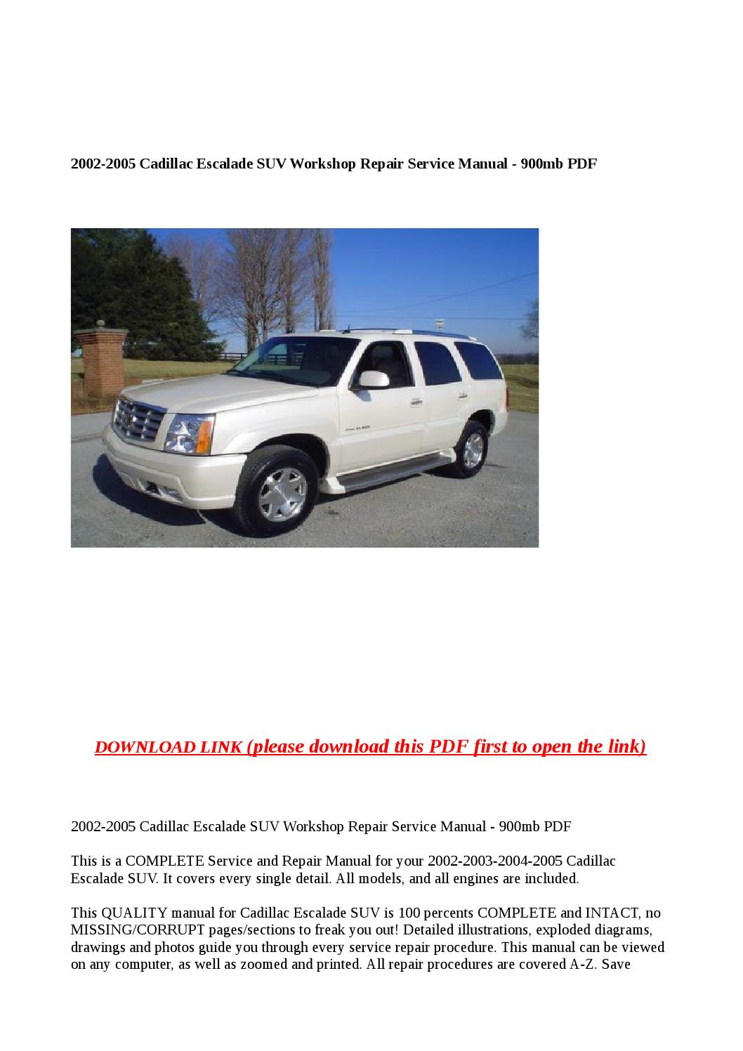 2002 2005 cadillac escalade suv workshop repair service manual 900mb pdf by  dale - issuu