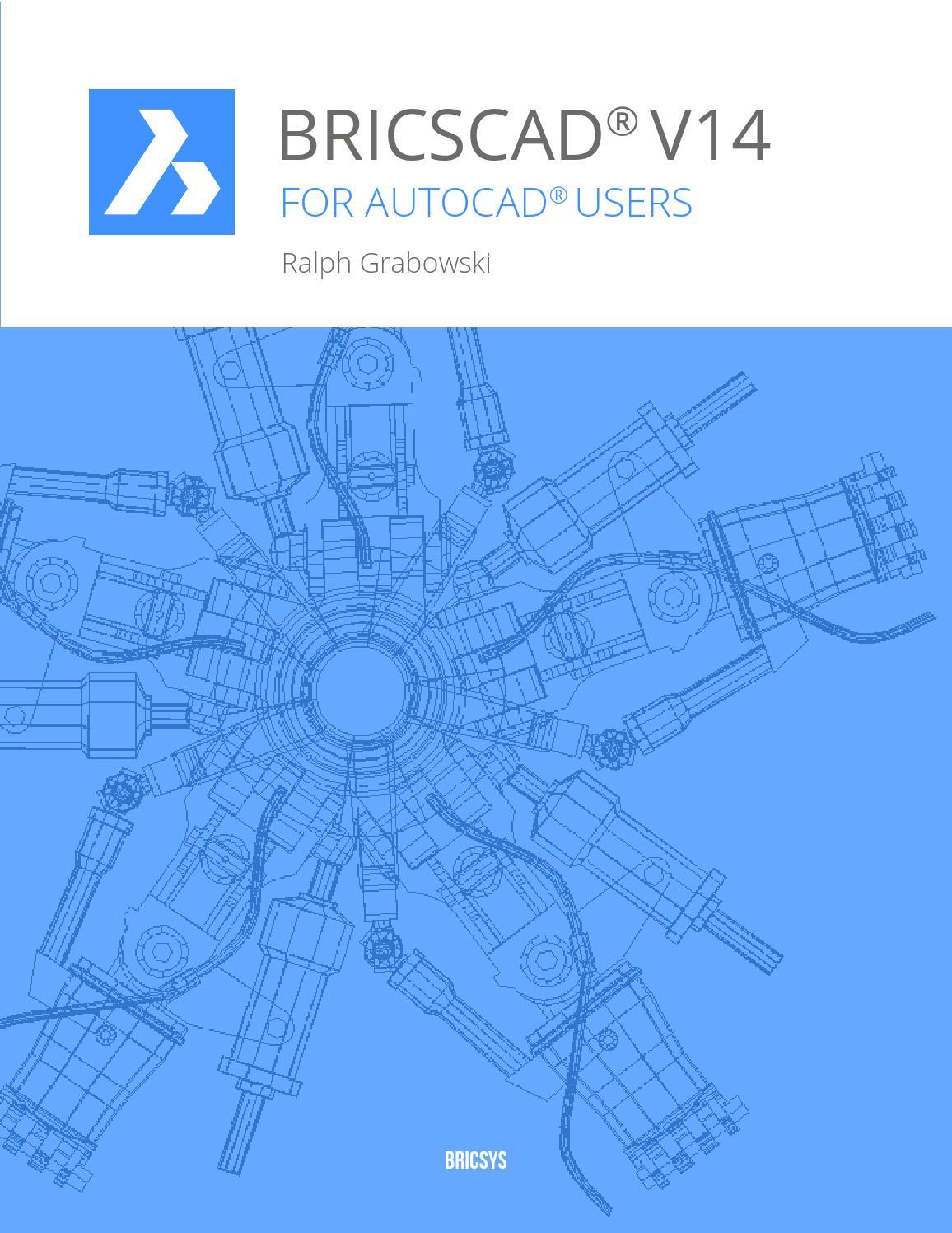 BricsCAD V14 & AutoCAD 2014 by Eurographics Italia - issuu
