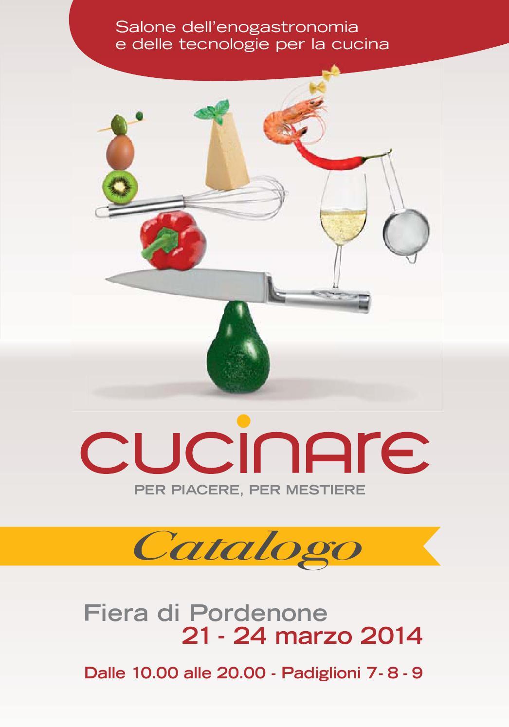 Cucinare per piacere per mestiere catalogo 2014 by for Fiera di pordenone