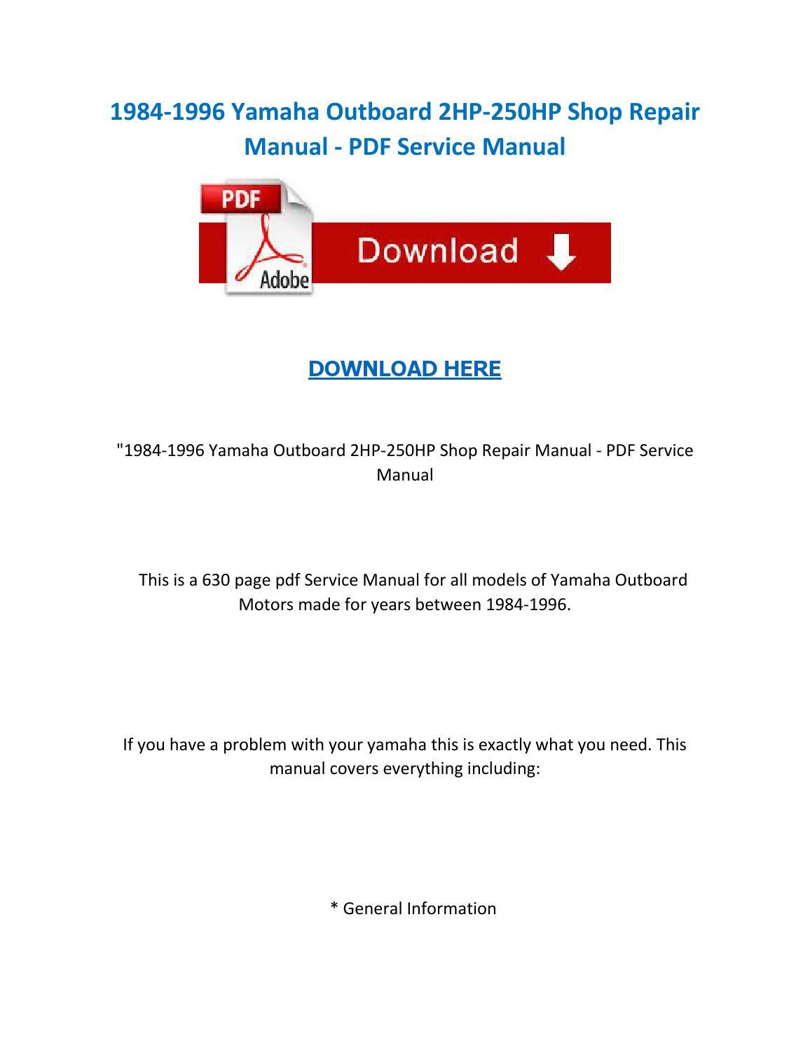 1984 1996 yamaha outboard 2hp 250hp shop repair manual pdf service manual  by ServiceManuals - issuu