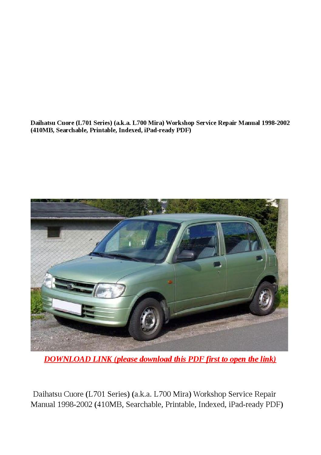 Daihatsu cuore (l701 series) (a k a l700 mira) workshop service repair  manual 1998 2002 (410mb, sear by dale - issuu