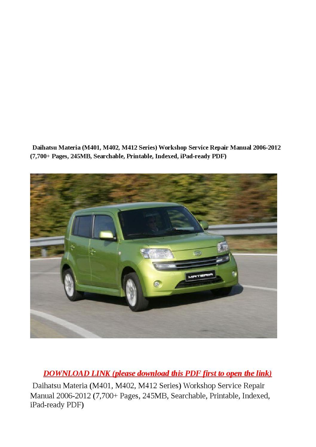Daihatsu materia (m401, m402, m412 series) workshop service repair manual  2006 2012 (7,700 pages, 24 by dale - issuu