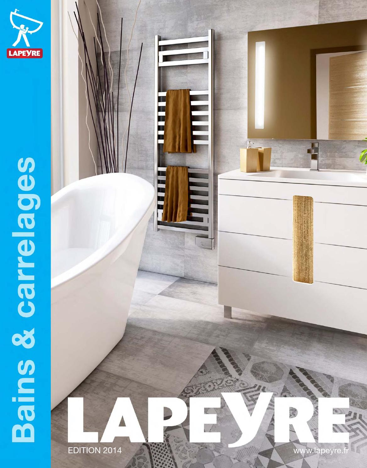 catalogue lapeyre bains carrelages 2014 by joe monroe. Black Bedroom Furniture Sets. Home Design Ideas