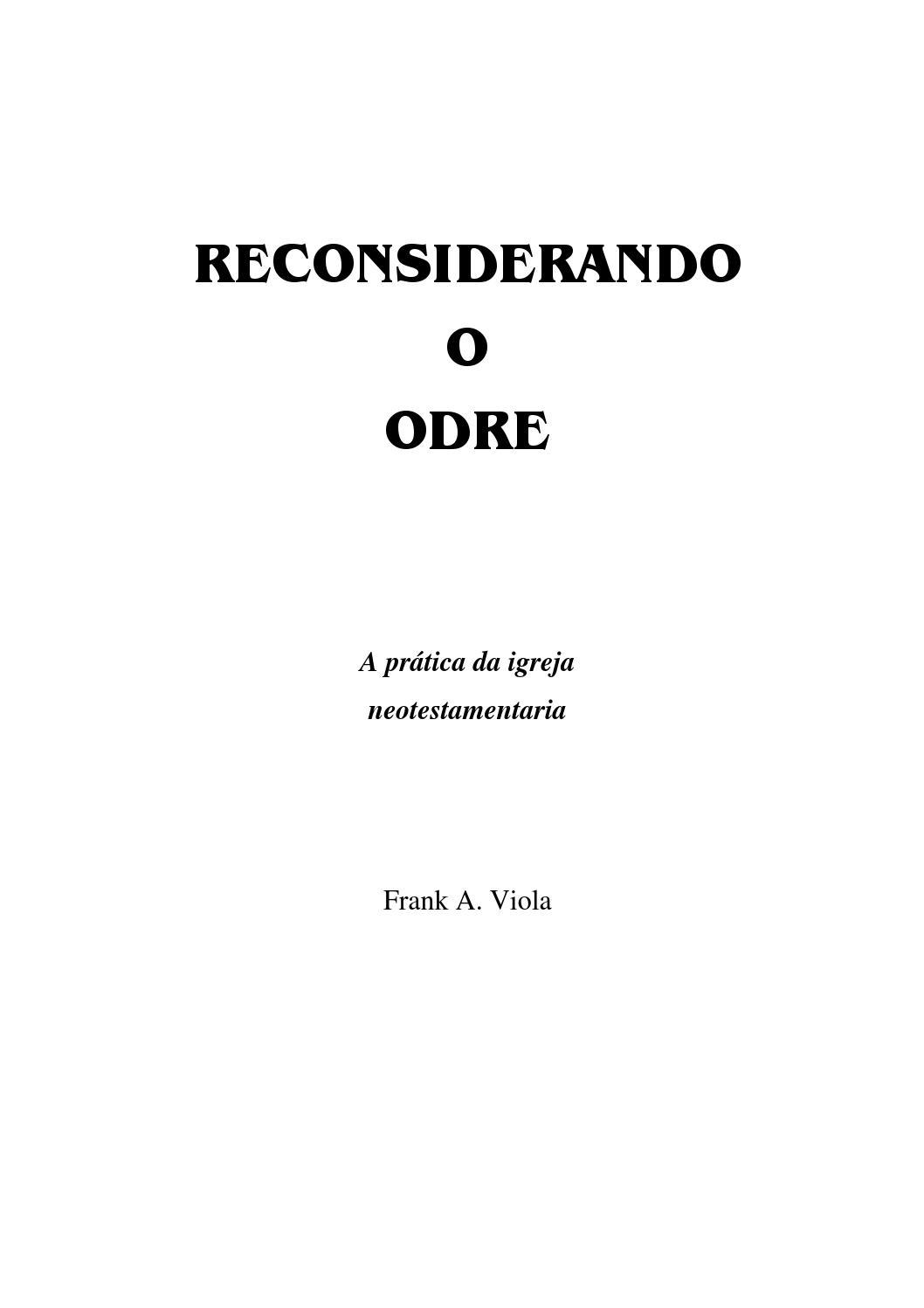 Reconsiderando o odre frank viola by marcelo simes issuu ccuart Choice Image