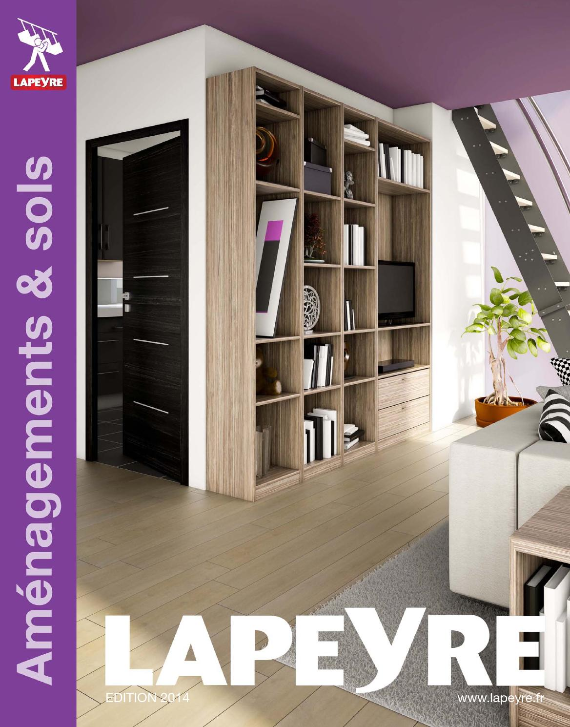 Catalogue lapeyre am nagements sols 2014 by joe monroe issuu - Lapeyre porte interieure sur mesure ...