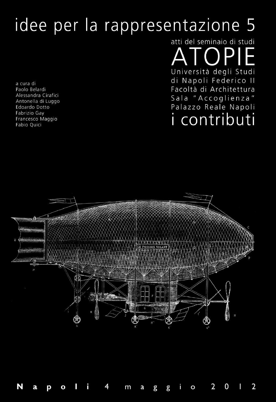 Atopie idee per la rappresentazione 5 atti del for Studi di architettura roma