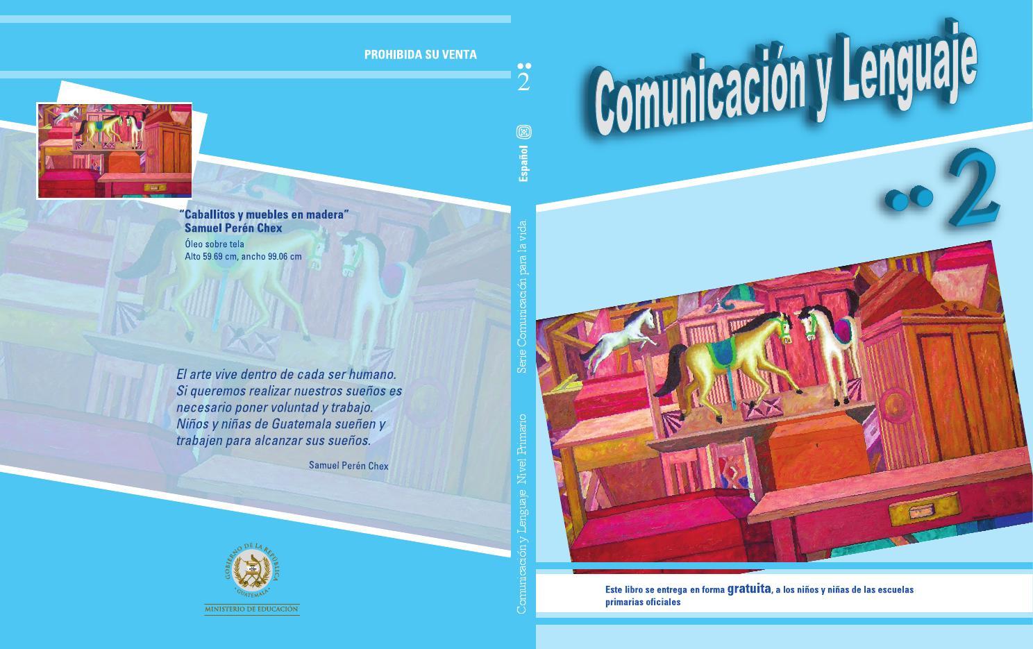 Texto comunicacion y lenguaje 2do grado pdf libro by Yessi Barreda ...