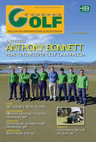 Todo golf a o viii num 1 by revista green golf issuu - Jesus ibanez paisajista ...