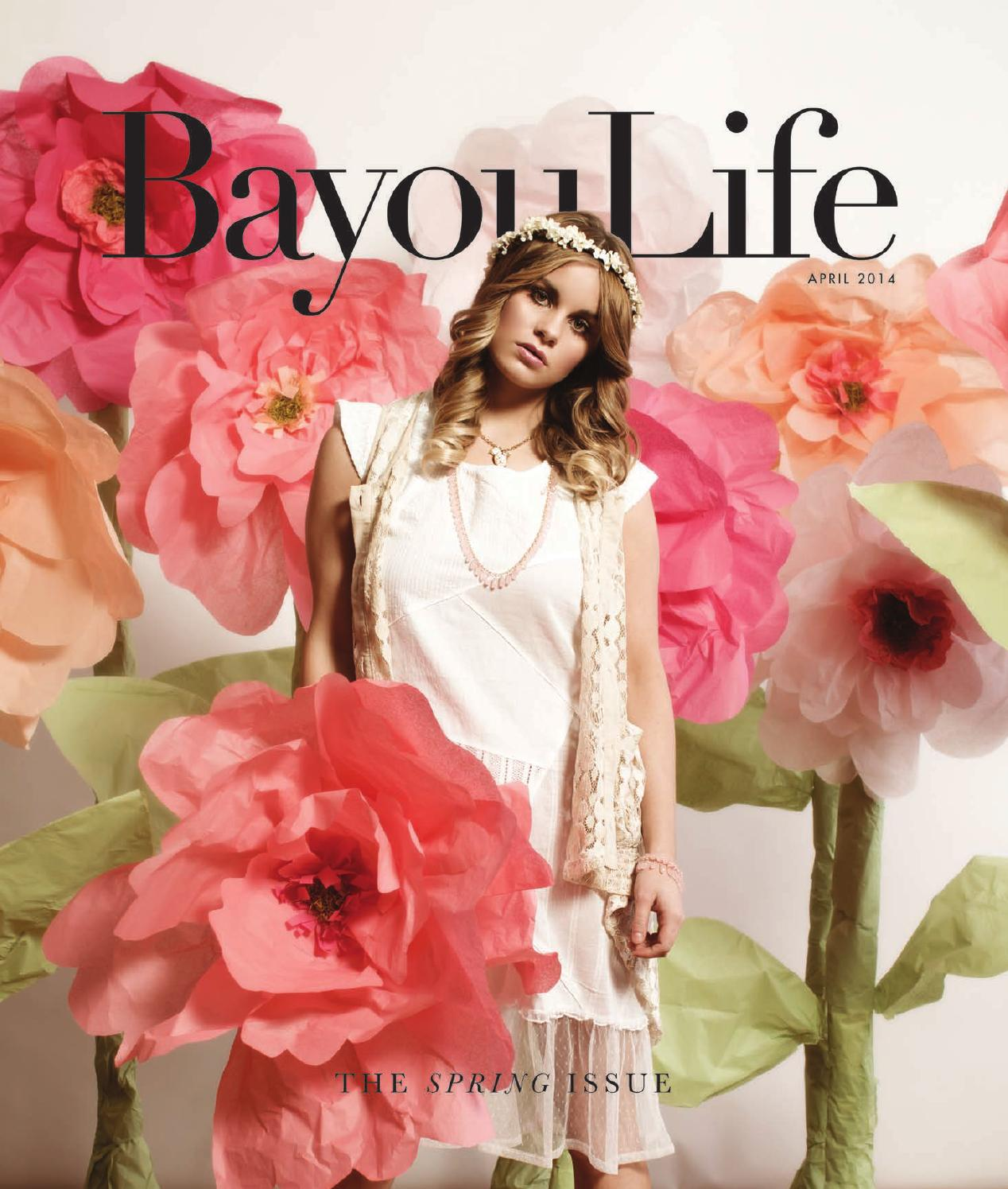 BayouLife Magazine April 2014 By