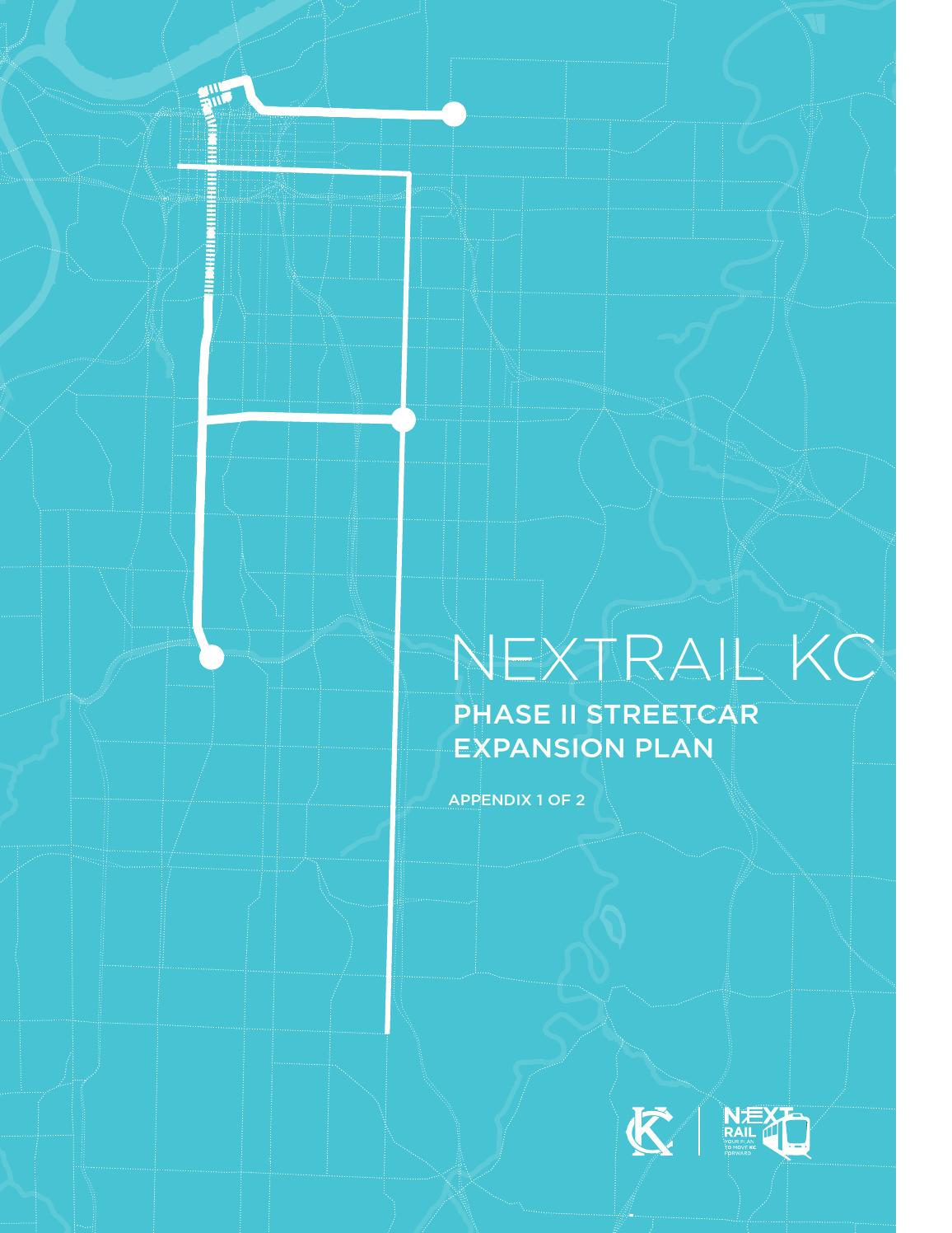 NextRail KC: Phase II Streetcar Expansion Plan (Book 2 of 3) by BNIM ...
