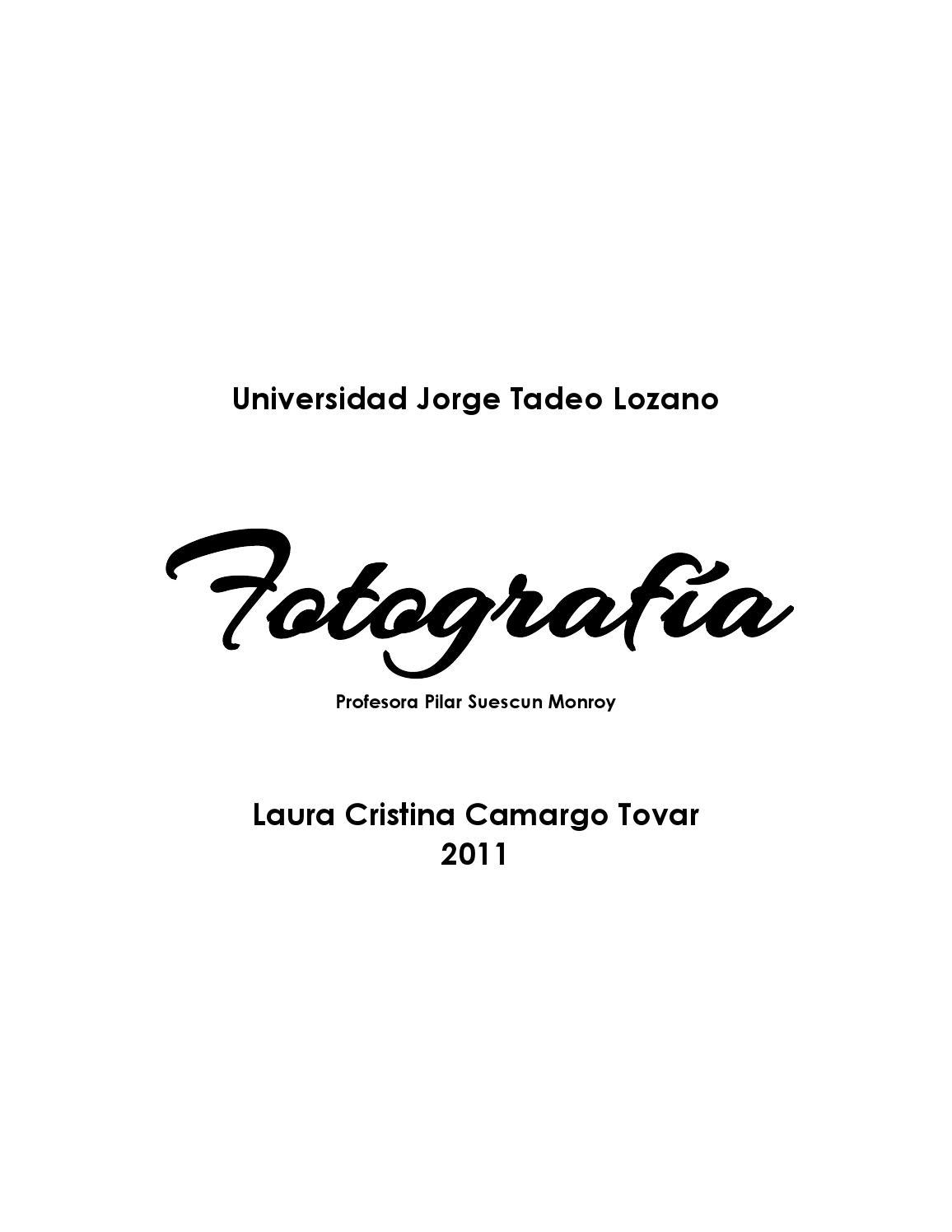 Bitacora final fotografía laura camargo by Laura Sophia - issuu