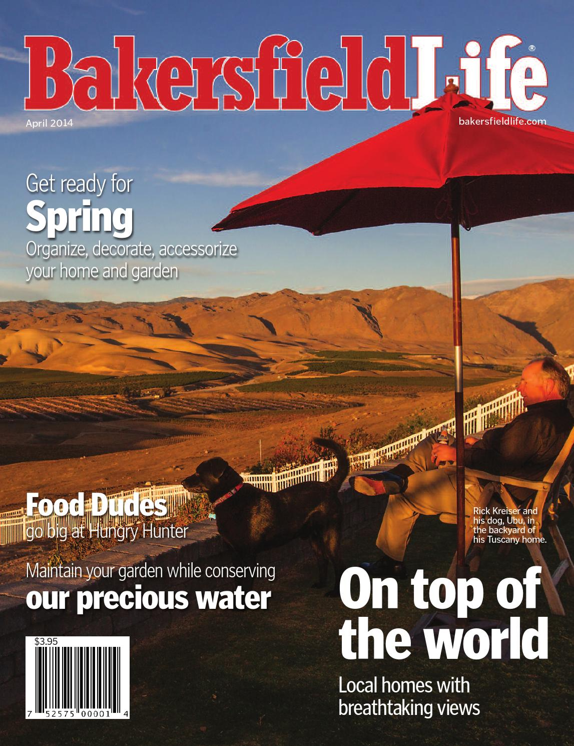 Bakersfield life magazine april 2014 by tbc media for Bakersfield home magazine