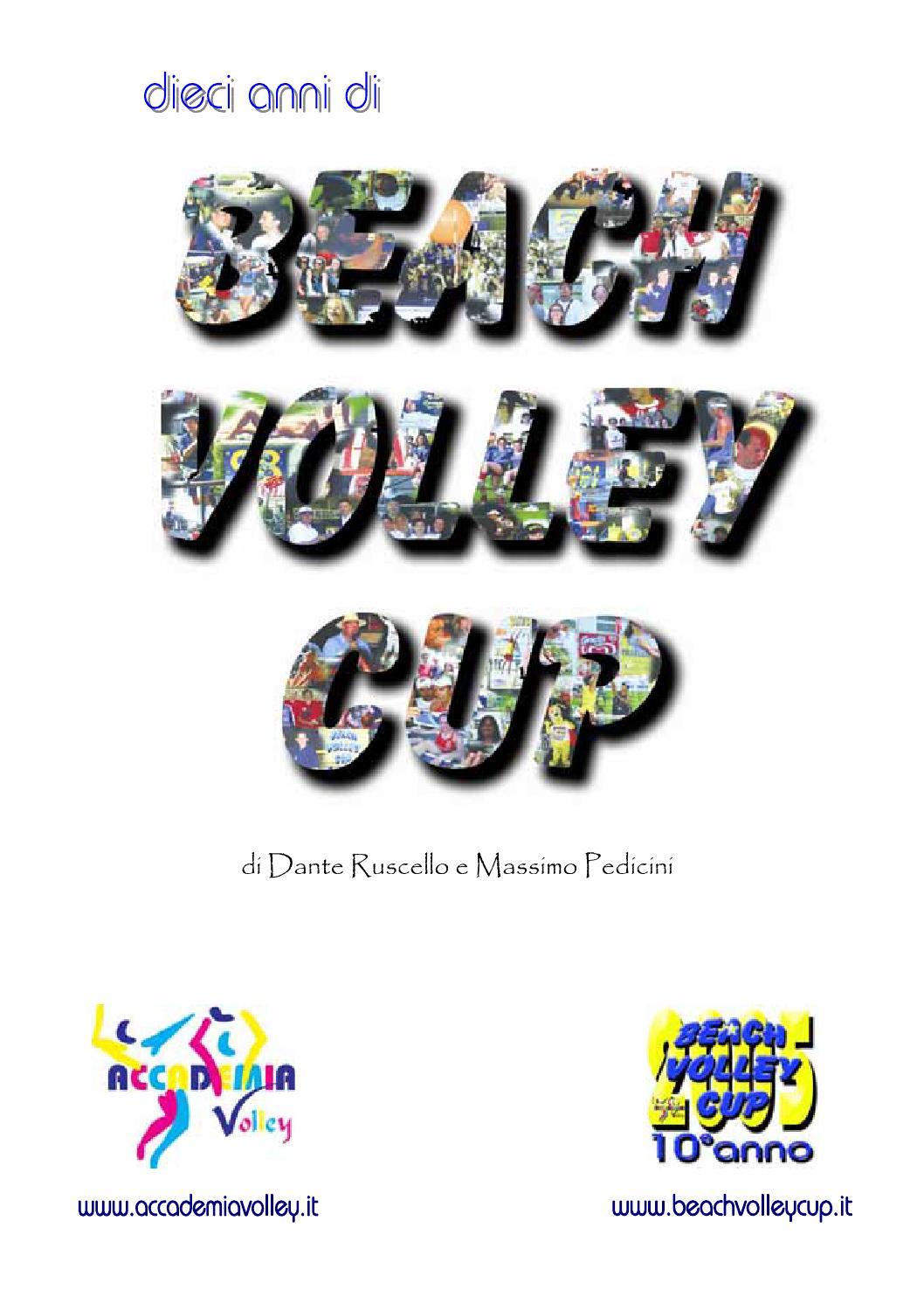 84171b74fe Dieci anni di Beach Volley Cup by Accademia Volley - issuu