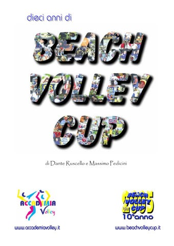 Dieci anni di Beach Volley Cup by Accademia Volley issuu