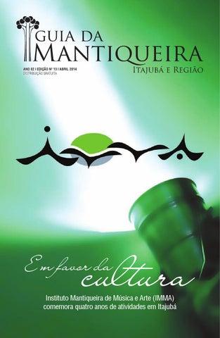 519e5e475 Guia da Mantiqueira - Itajubá e Região - Edição 13 - Abril 2014 by ...