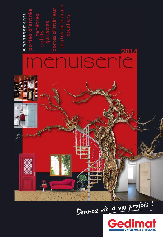 Catalogue Gedimat Menuiserie 2014 By Joe Monroe Issuu